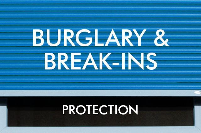 Protecting from burglary and break ins