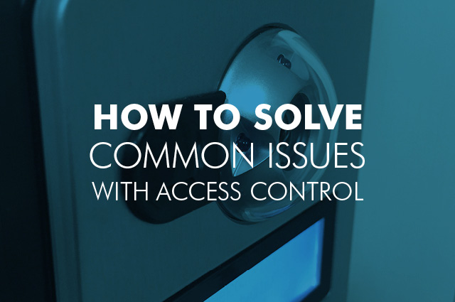 Paxton Access Control problems and how to fix them