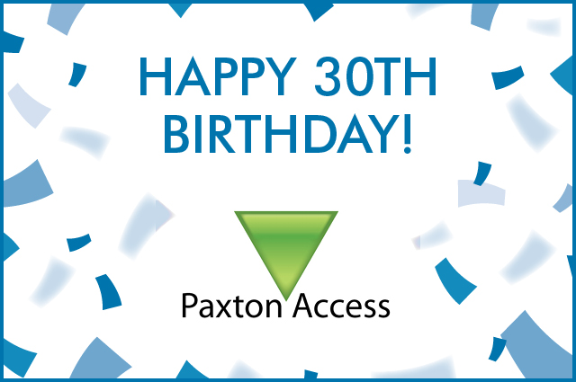 paxton access 30th Birthday